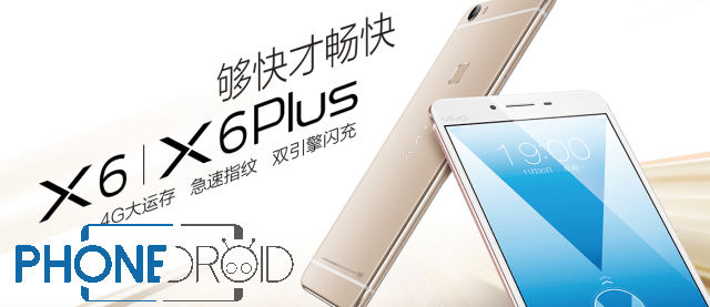 Vivo X6 et X6 Plus lancés : MT6752 et audio HIFI